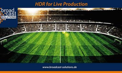 Broadcast Solutions HDR in der Live-Produktion Key Visual